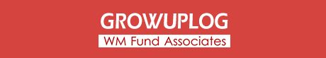 GROWUPLOG by WM Fund Associates